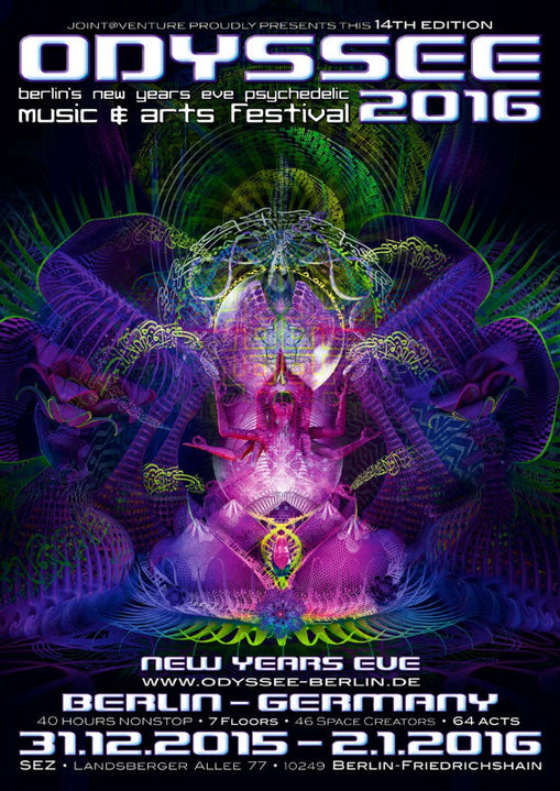 ODYSSEE 2016 ♫ berlins new years eve psychedelic music & arts festival ♫ 31 Dec '15, 22:00