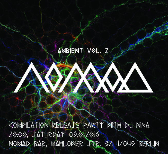 COMPILATION Release Party: NOMAD Ambient vol.2 9 Jan '16, 21:00
