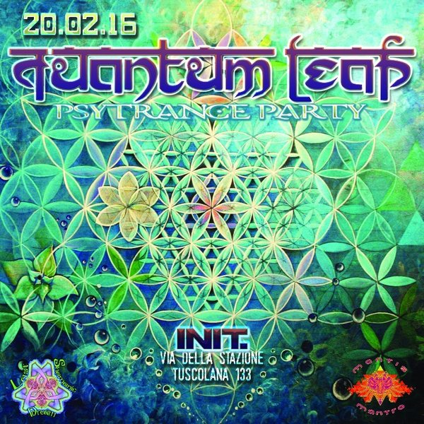 Party flyer: · · ∴ ∵ ∴ ∵ ∴※QUANTUM∞LEAP※∵ ∴ ∵ ∴ ∵ · ·ॐ <PSY-TRANCE-PARTY> ॐ 20 Feb '16, 22:30