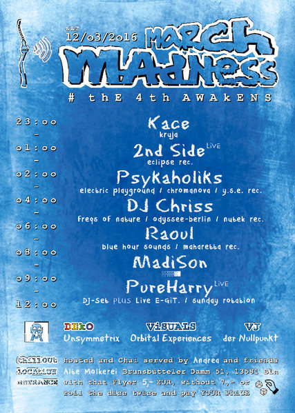 MARCH madNESS 12 Mar '16, 23:00