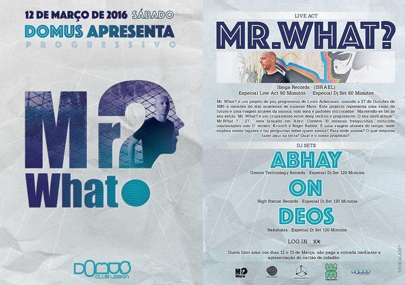 ★ MR.WHAT? - NEW ALBUM ★ 12 Mar '16, 23:00