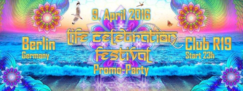 Life Celebration Teaser Berlin - Sunday Rotation meets Life Celebration Festival 9 Apr '16, 23:00