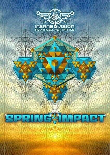 INSANE VISION pres. ✙ SPRING IMPACT 2016 ✙ on 3 Floors 16 Apr '16, 22:00