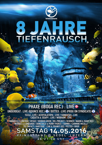 8 Jahre Tiefenrausch /w PHAXE, Underbeat, Dottex, Tezla