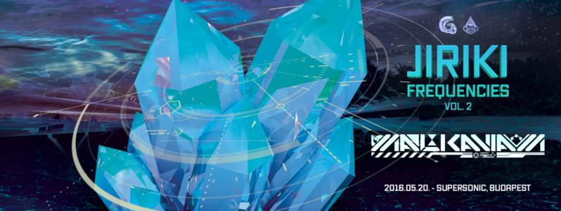 JIRIKI Frequencies Vol. 2 20 May '16, 22:00