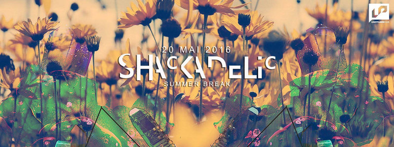 Shackadelic's Summer Break 20 May '16, 22:00
