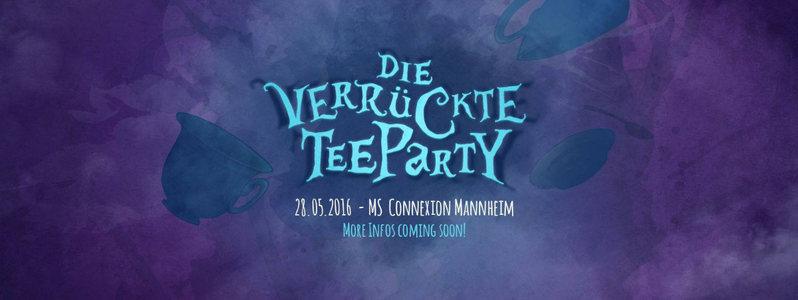 """Alice im Wummerland präsentiert """"Die verrückte Teeparty"""" 28 May '16, 22:00"""