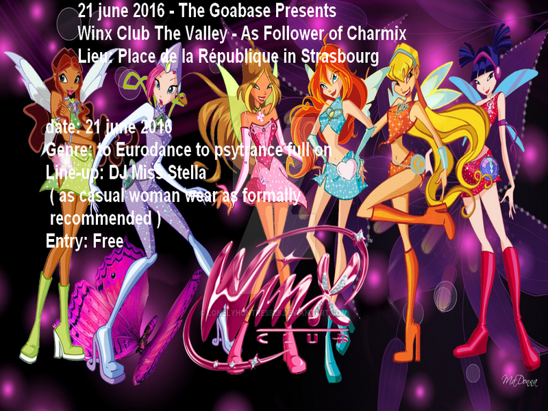 free party winx club the valley the power of charmix 21 jun 2016 geispolsheim france goabase
