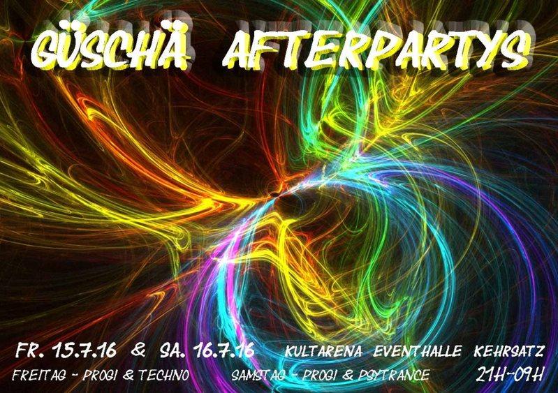 Güschä Afterparty 2016 - Part 2 16 Jul '16, 21:00