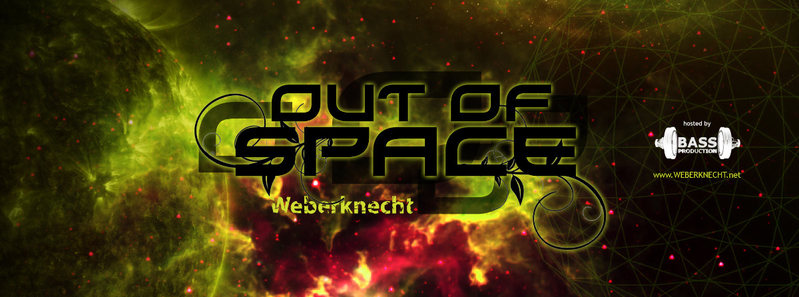 OUT OF SPACE@WEBERKNECHT hosted by BASSPRODUCTION 21 Jul '16, 22:00