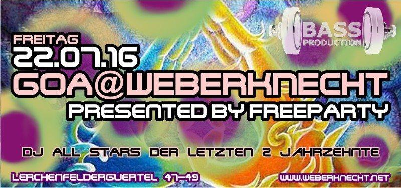 Goa @ Weberknecht presented by FreeParty 22 Jul '16, 22:00