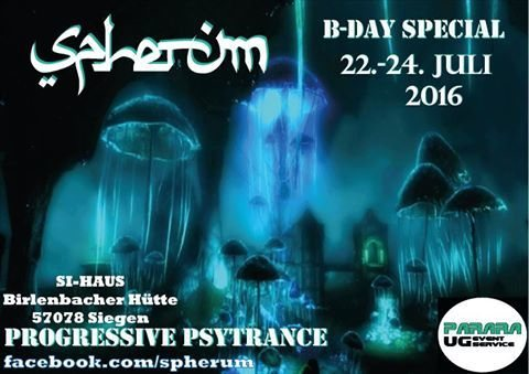 ✪ Spherum ✪ - 3 Days B-Day Special ✪22te bis 24te Juli 2016✪ 22 Jul '16, 21:00