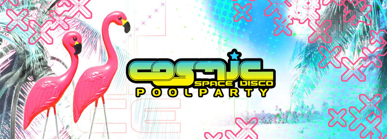Party flyer: Cosmic - Poolparty mit ACE VENTURA 23 Jul '16, 14:00