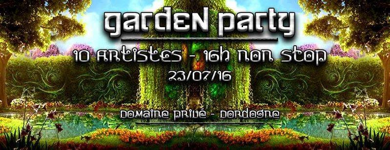 """Garden Party"""" by Gaia Concept & Psy Conspiracy 23 Jul '16, 22:00"""