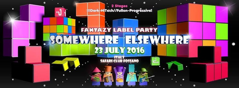 Party flyer: ¤ SOMEWHERE ELSEWHERE ¤ FANTAZY RECORDS LABEL PARTY ¤ 23 Jul '16, 22:00