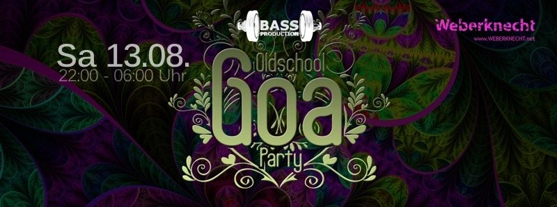 Bassproduction Oldschool Goa Party @ Weberknecht 13 Aug '16, 22:00