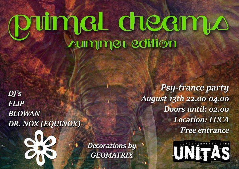Primal Dreams Summer Edition 13 Aug '16, 22:00