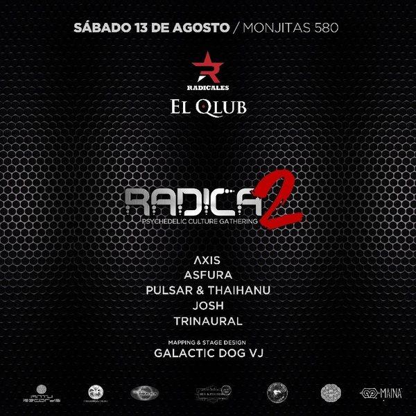 Radicados: Psychedelic Culture Gathering Vol.2 13 Aug '16, 23:00