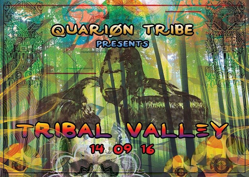 TRIBAL VALLEY-Quarion Tribe back home! 14 Aug '16, 22:00