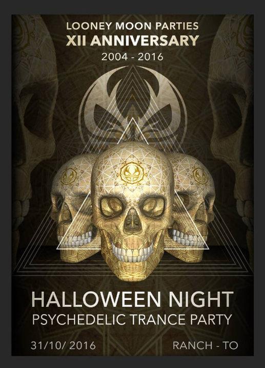 HALLOWEEN NIGHT - 12 years of Looney Moon Parties 31 Oct '16, 22:00