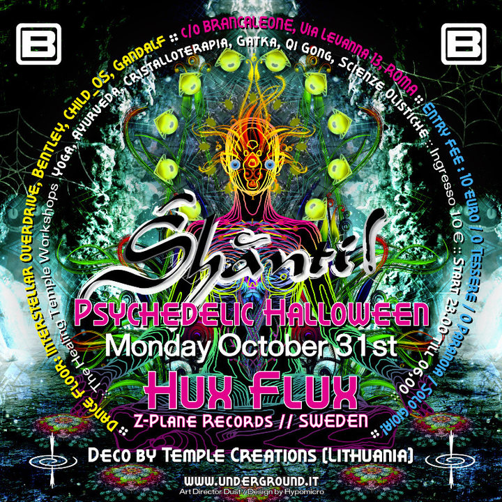 shanti psychedelic halloween hux flux z plane records 31 oct 2016 rome italy goabase parties and people