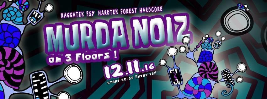 Murda Noiz 12 Nov '16, 22:00