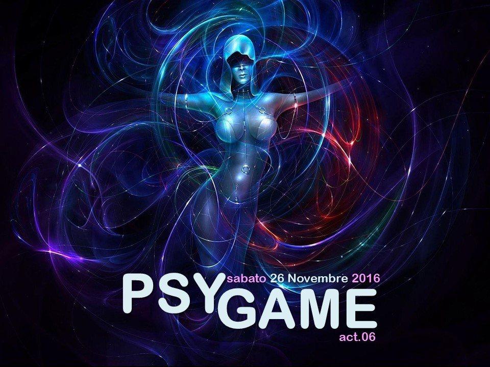 PSY GAME # act.06 26 Nov '16, 22:00