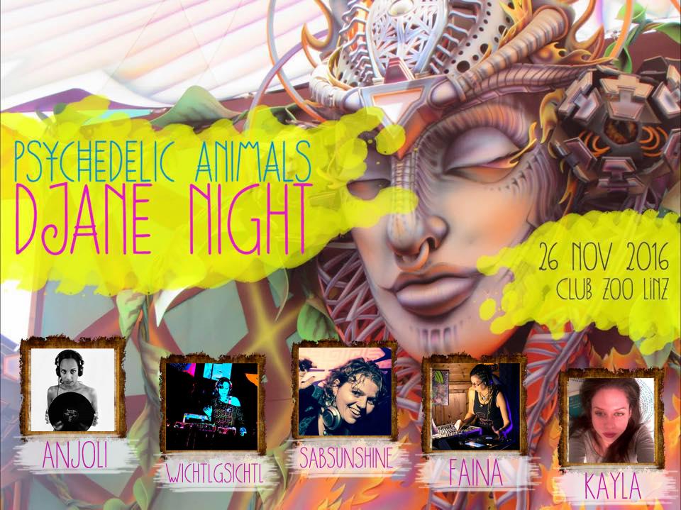 Psychedelic Animals IV - DJane Night 26 Nov '16, 22:00