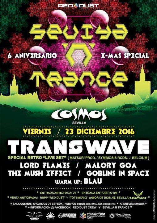 Party flyer: Sevilla 'N' Trance @Sala Cosmos 23/12/2016 (Transwave live Set ) 6 Aniversario 23 Dec '16, 23:30
