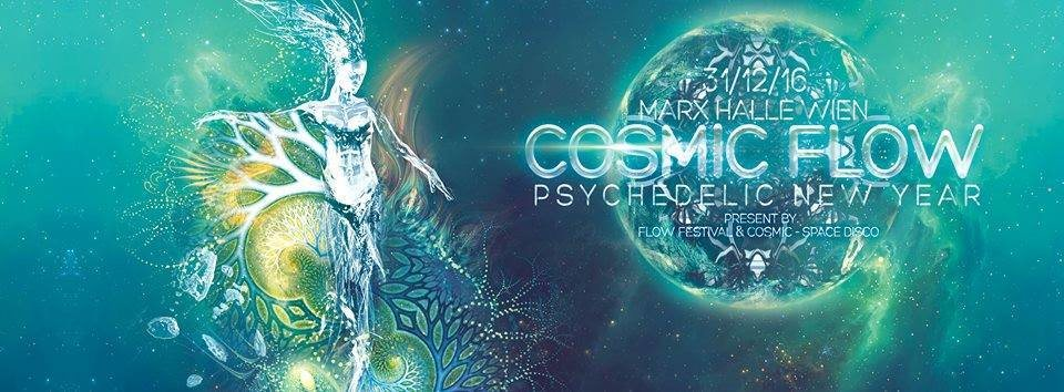 COSMIC FLOW - Psychedelic New Year 31 Dec '16, 22:00
