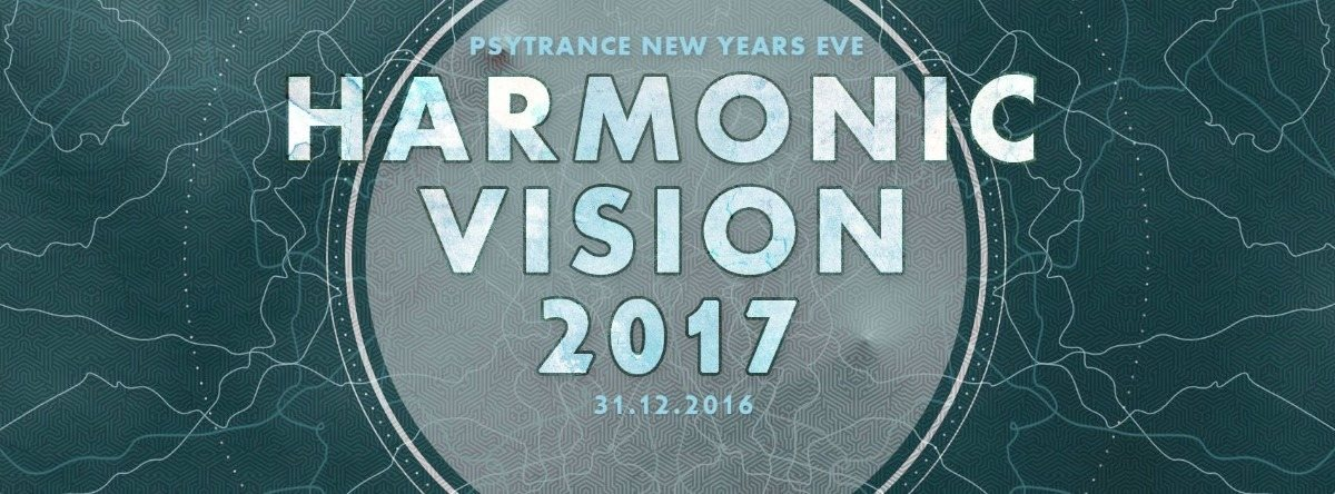 Party flyer: ..:: HARMONIC VISION new year's eve ::.. 4 stages + after 31 Dec '16, 22:00