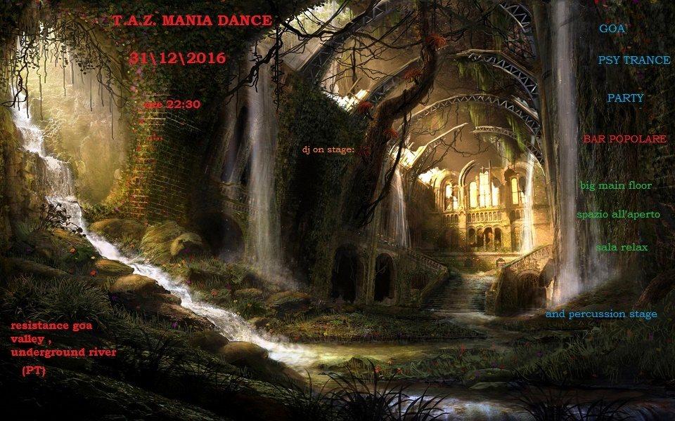 T.A.Z. Mania Dance 31 Dec '16, 22:00