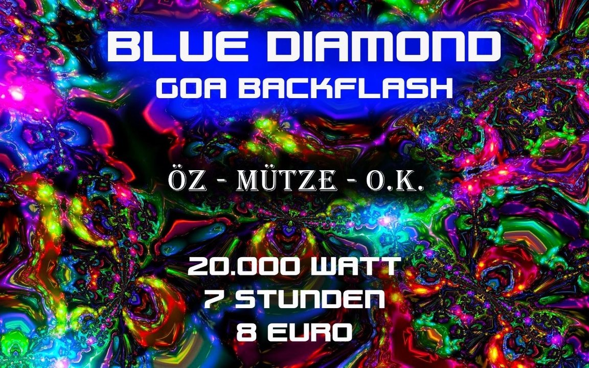 Party flyer: Blue Diamond - Goa Backflash - ÖZ / MÜTZE / O.K. 13 Jan '17, 01:00