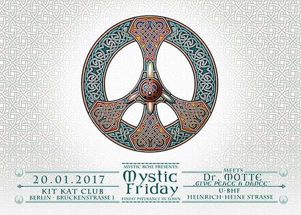 Mystic Friday meets Dr. Motte - GIVE PEACE A DANCE 20 Jan '17, 23:00