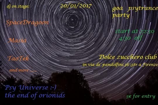 Psy universe :-(the end of orionids 20 Jan '17, 22:00