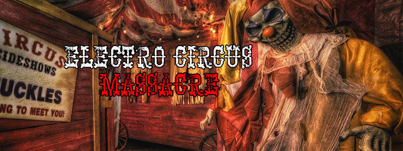 Party flyer: Electro Circus Massacre 2017 4 Feb '17, 20:00