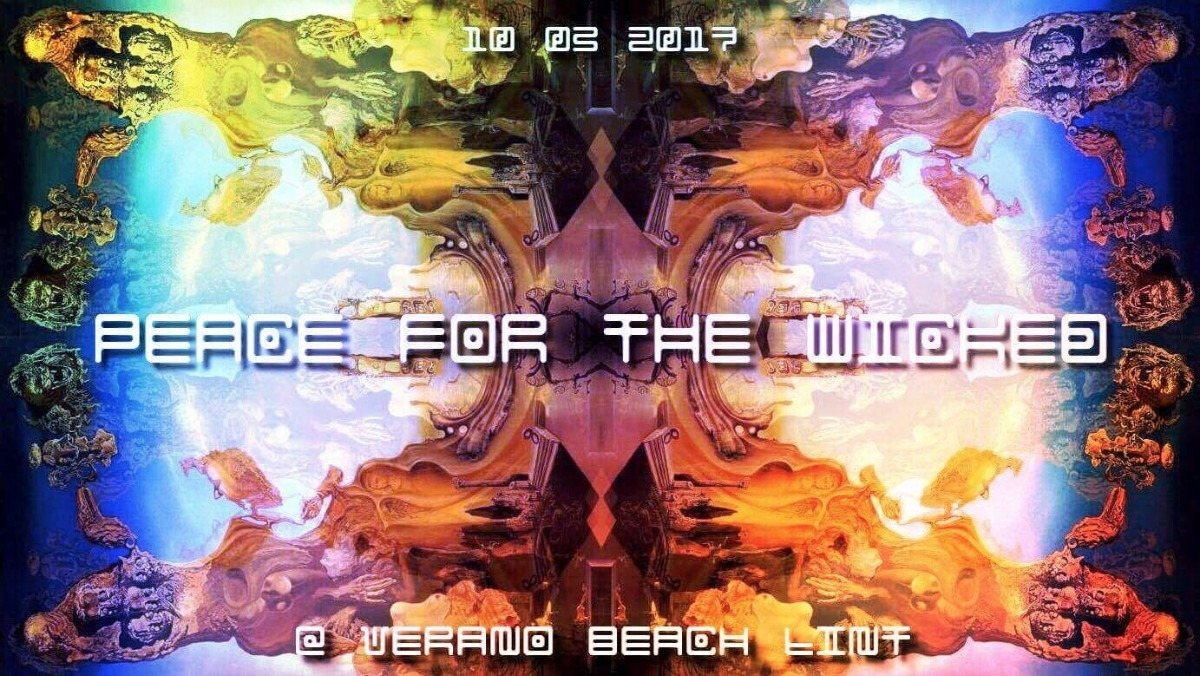 Party flyer: Peace for the wicked 10 Mar '17, 22:00