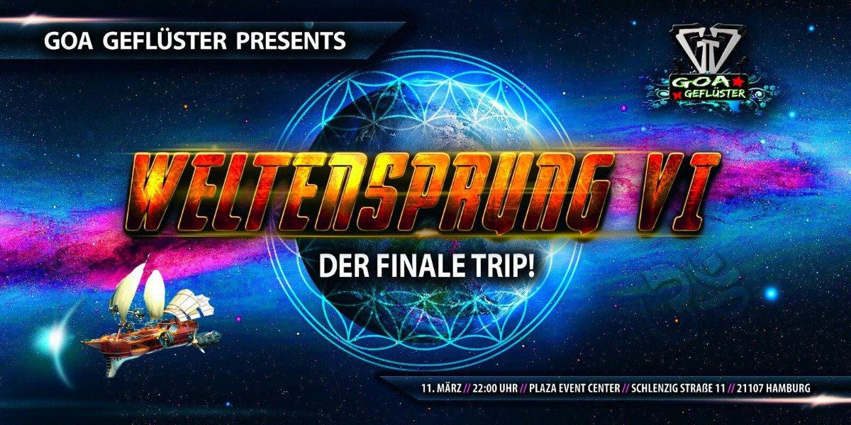 Party flyer: GOA Geflüster presents... WELTENSPRUNG VI - Der finale Trip! 11 Mar '17, 22:00