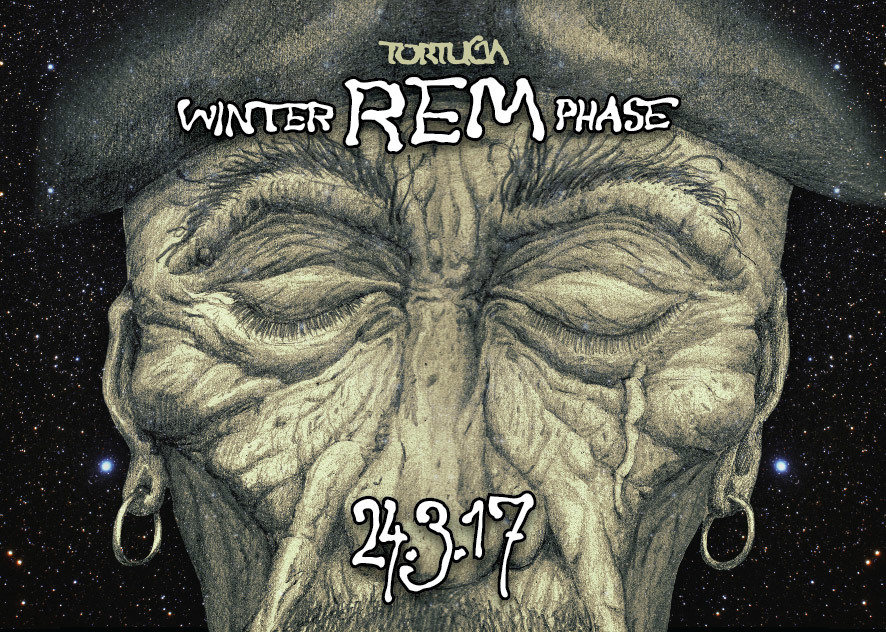 Party flyer: Tortuga Winter R.E.M Phase (Pre Sommernachtstraum) 24 Mar '17, 22:00