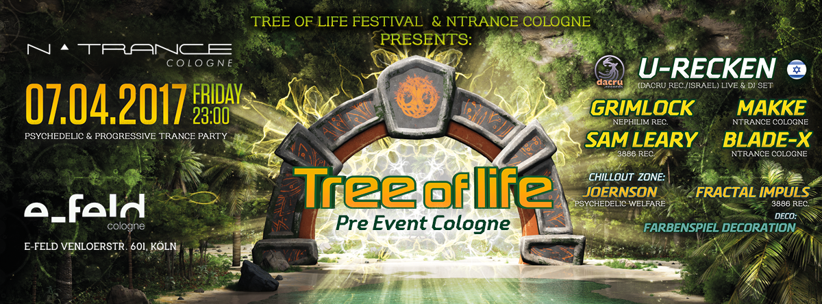 Tree of Life Festival - Pre Event Cologne 7 Apr '17, 23:00