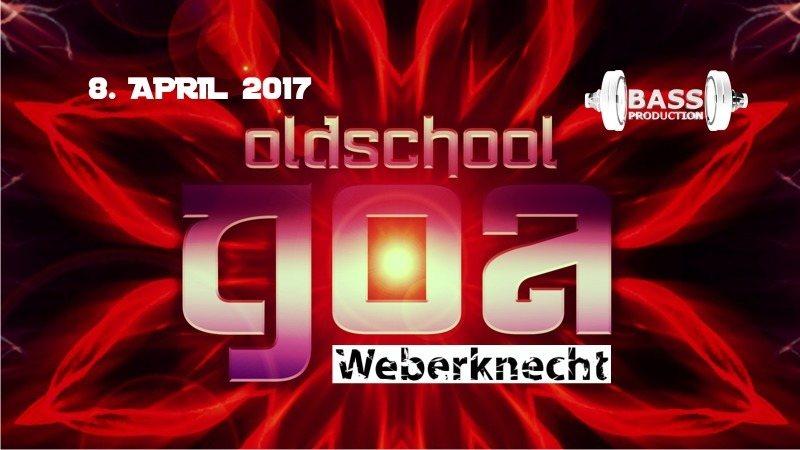 Party flyer: Oldschool Goa Party @ Weberknecht 8 Apr '17, 22:00
