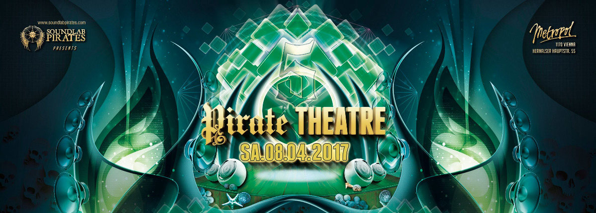 Party flyer: PIRATE THEATRE - 5th Edition 8 Apr '17, 22:00