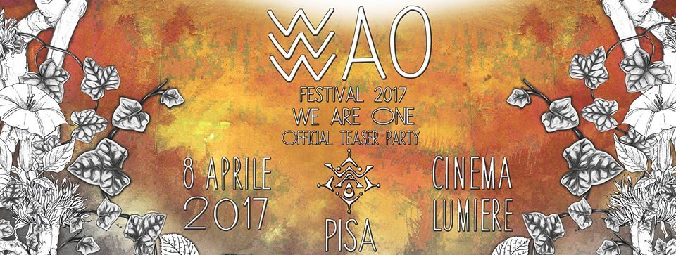 Wao Festival 2017 Tuscany Official Teaser Party 8 Apr '17, 20:00