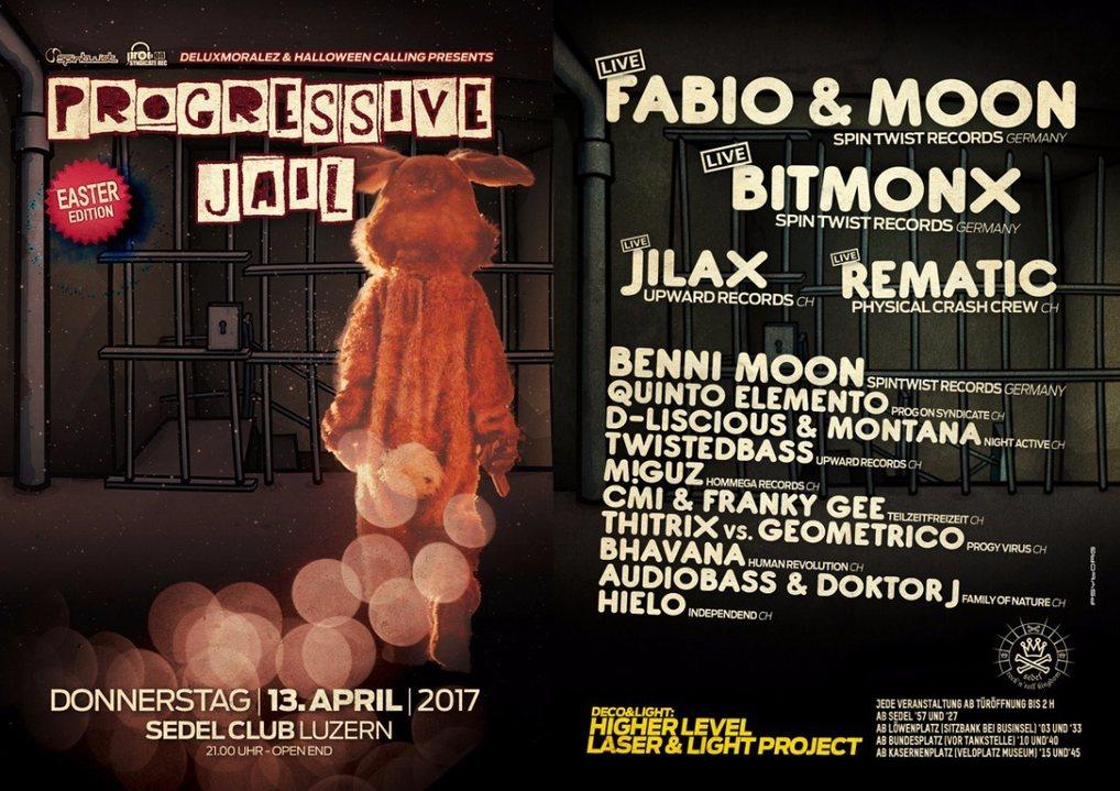 Progressive Jail Eastern Edition w/ Fabio&Moon, Bitmonx, uvm. 13 Apr '17, 21:00