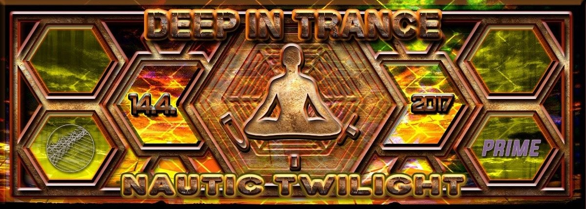 Deep in Trance - Nautic Twilight 14 Apr '17, 22:00