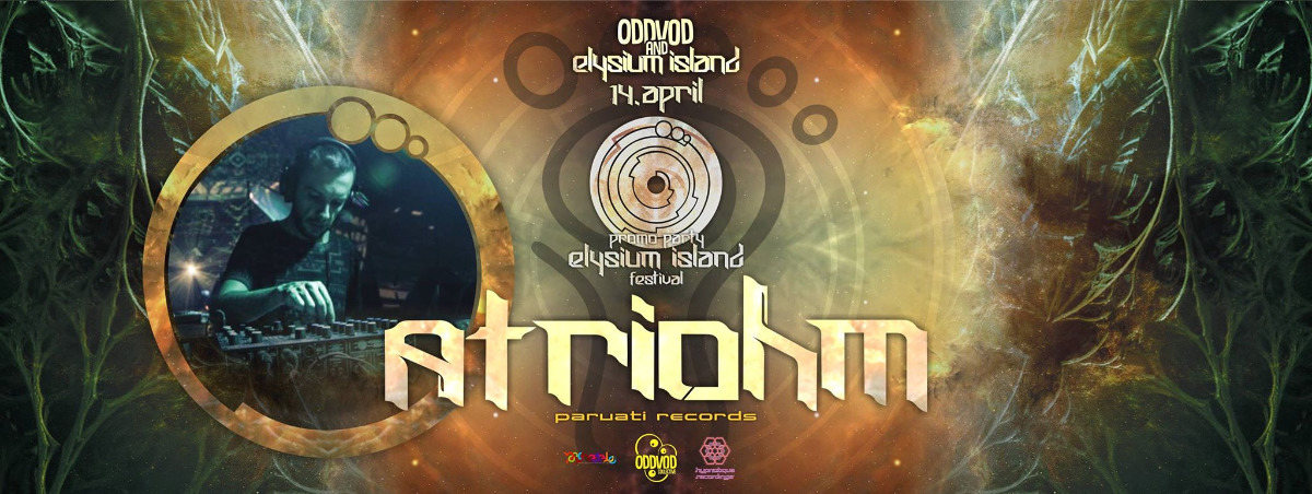 Party flyer: Oddvod & Elysium - Atriohm 14 Apr '17, 20:00