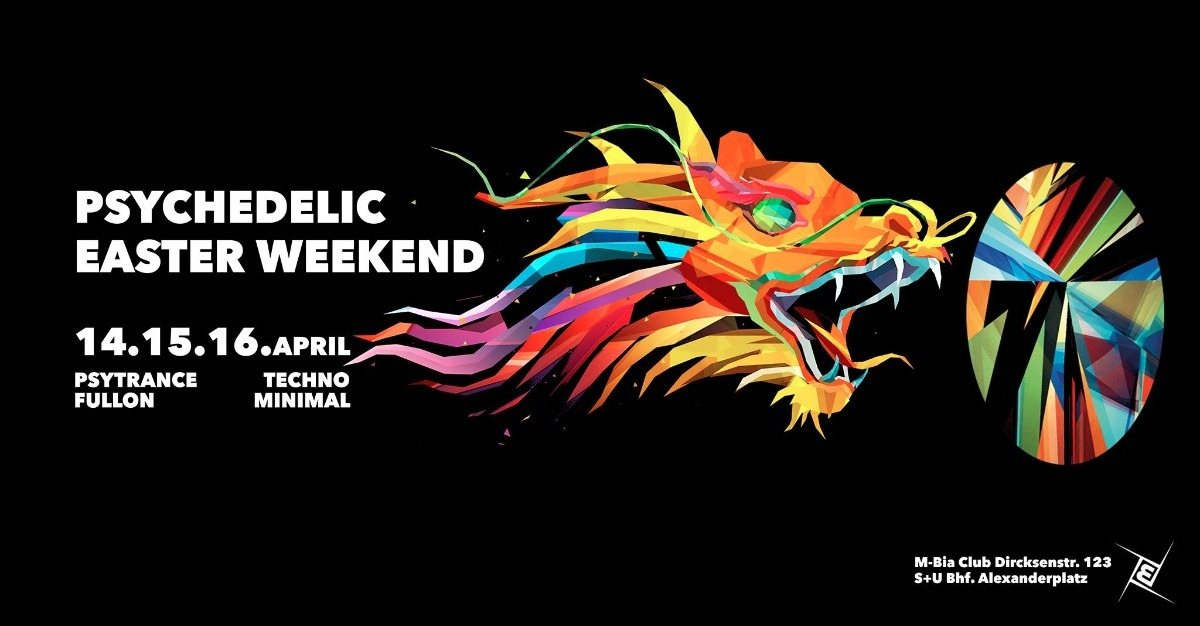 Psychedelic Easter Weekend 3 Tage 14 Apr '17, 23:00