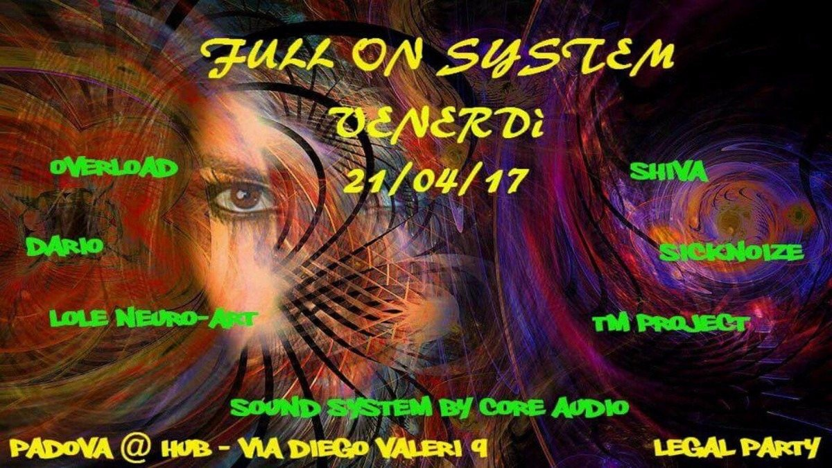 Party flyer: Full on system 21 Apr '17, 22:00