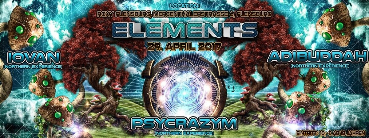 Elements - Iovan, Adibuddah, Psycrazym 29 Apr '17, 23:00