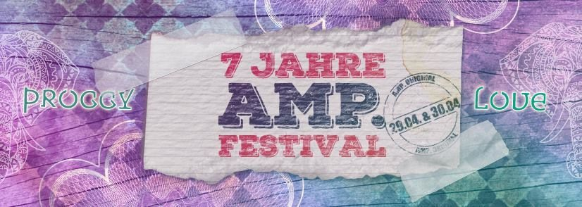 7 Jahre AMP.Festival / 15Acts 2Floors 1 Chill Area ,Bubble, Klopfgeister uvm. 30 Apr '17, 23:00